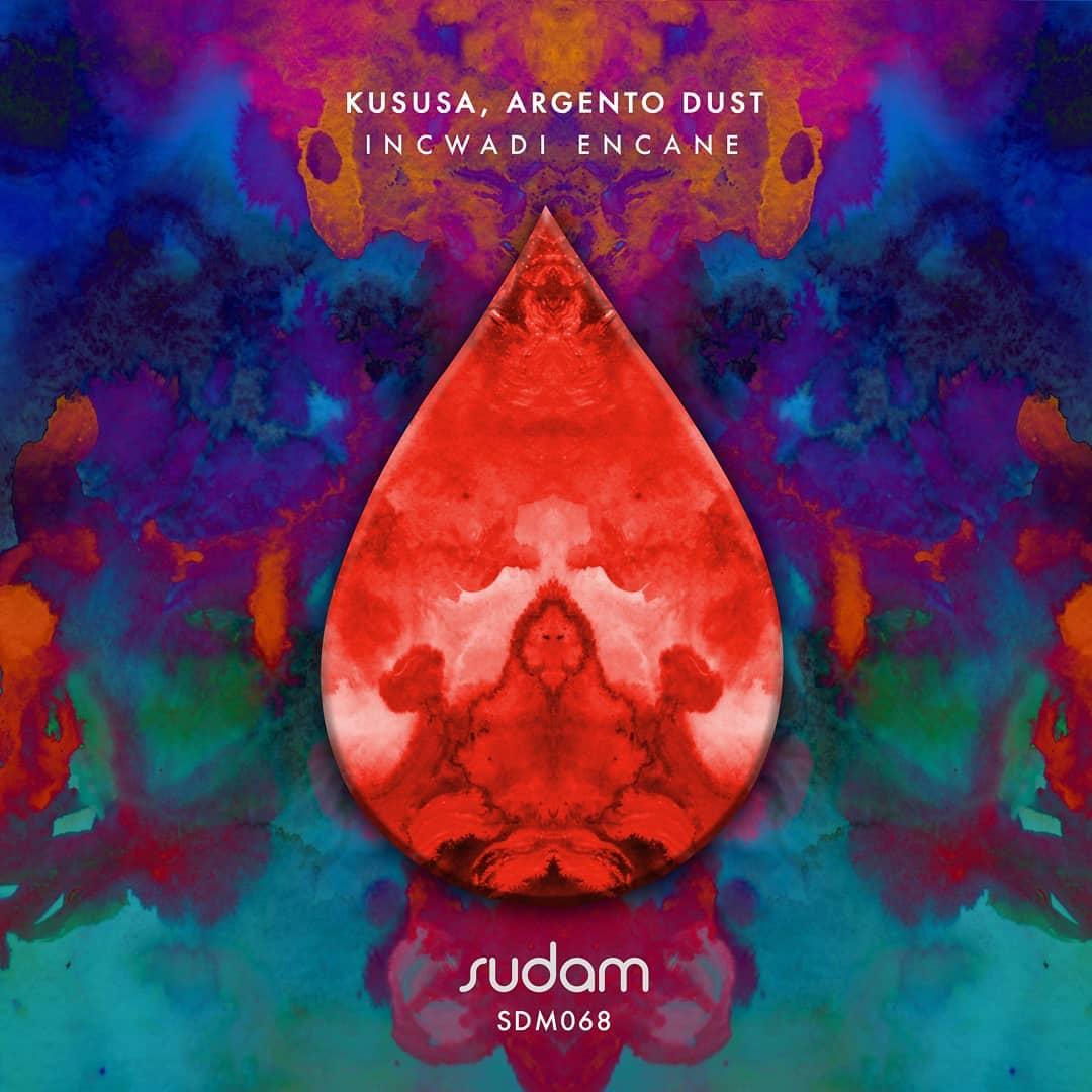 """New Music: Kususa and Argento Dust, """"Incwadi Encane"""""""