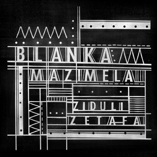 Blanka Mazimela- Ziduli Zetafa