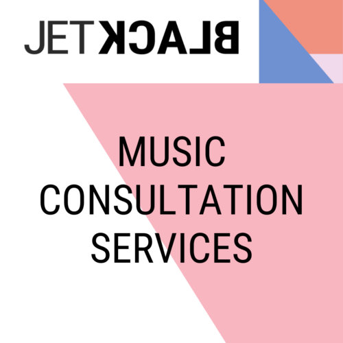 JetBlack- Music Consultation Services
