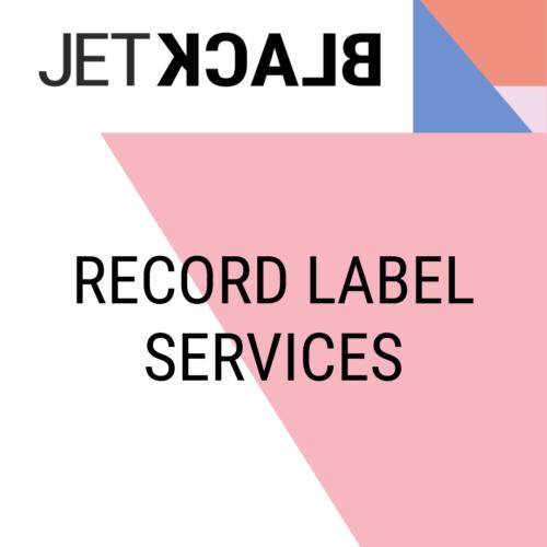 JetBlack- Record Label Services