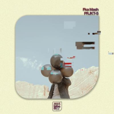 Fka Mash – PRJKT-5